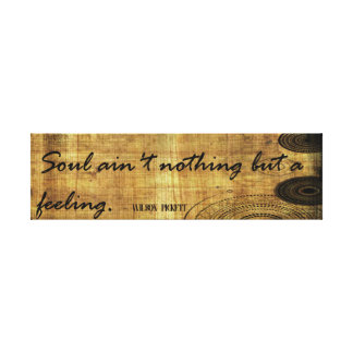 Soul Nothing But Feeling Canvas Print