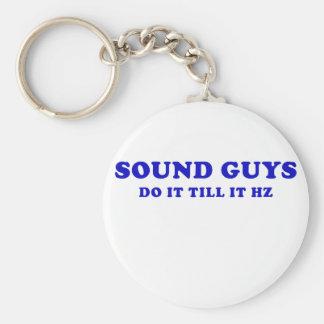 Sound Guys Do it till it HZ Key Ring
