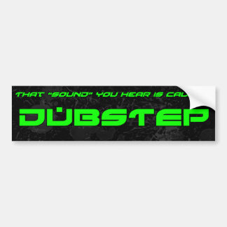 """Sound"" is Dubstep Bumper Sticker"
