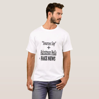 """Sources Say"" + Mainstream Media = FAKE NEWS T-Shirt"