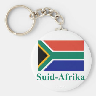 South Africa Flag with Name in Afrikaans Keychains