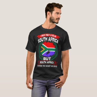 South Africa Is Where My Heart Belongs Tshirt