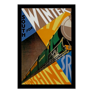 South For Winter Sunshine Poster