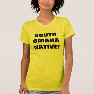 SOUTH OMAHA NATIVE! T-Shirt