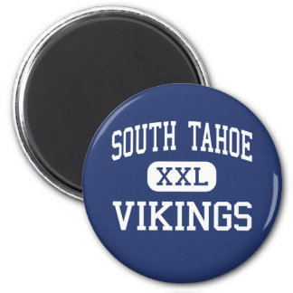 South Tahoe - Vikings - High - South Lake Tahoe 6 Cm Round Magnet