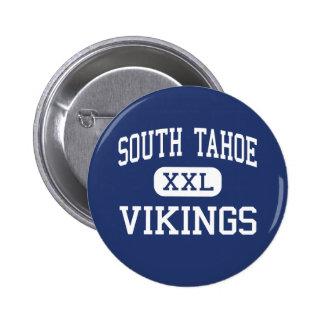 South Tahoe - Vikings - High - South Lake Tahoe Pin