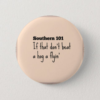 southern101-3 6 cm round badge
