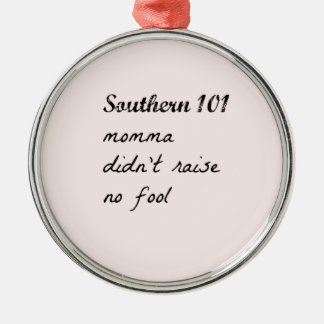 southern101-4 metal ornament