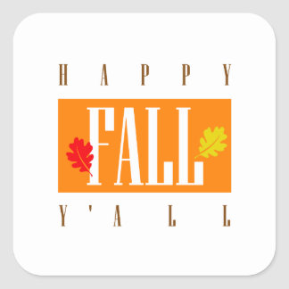 Southern Charm Happy Fall Y'All Colorful Leaves Square Sticker