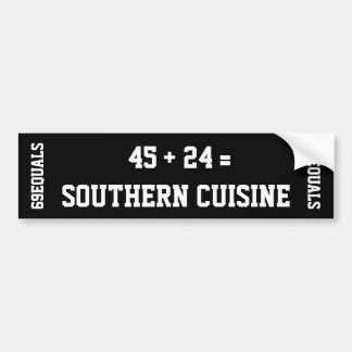 Southern Cuisine Bumpersticker Bumper Sticker