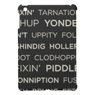 Southern Sayings Case For The iPad Mini