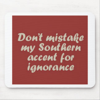 Southern Sayings Mouse Pad
