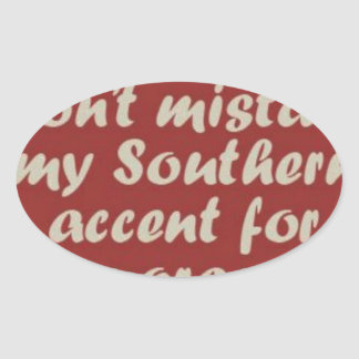 Southern Sayings Oval Sticker