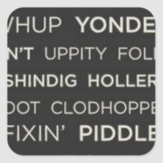 Southern Sayings Square Sticker