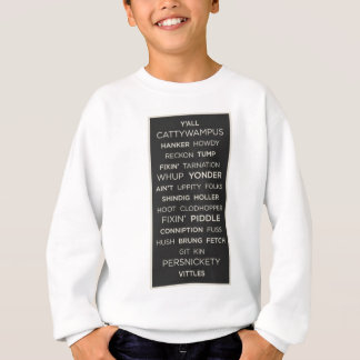 Southern Sayings Sweatshirt