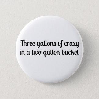 Southern Sayin's 6 Cm Round Badge