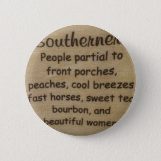 Southern slang 6 cm round badge