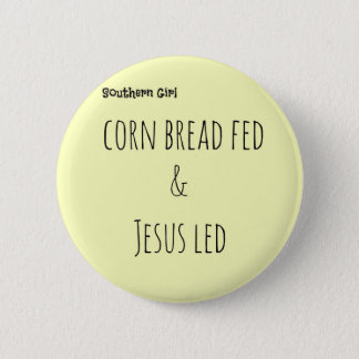 southernsayings 6 cm round badge