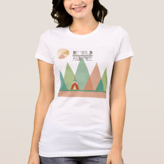 Southwest Geo II| Be Wild and Free T-Shirt