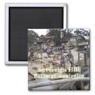 Sovereign Hill Ballarat Australia Square Magnet
