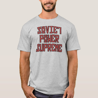 Soviet Power Supreme T-Shirt
