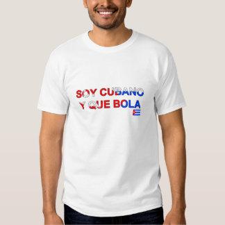 Soy Cubano y que bola Shirt
