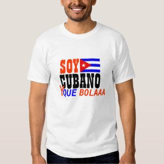Soy CUBANO y que Bolaaa Shirt