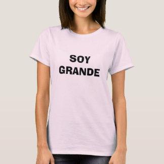 Soy Grande T-Shirt