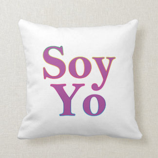 Soy Yo (I am me) Cushion