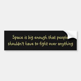 Space is big enough ... bumper sticker