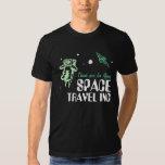 Space Travel Inc Tshirt