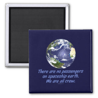 Spaceship Earth, Environment Square Magnet