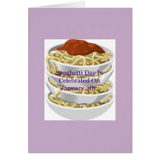 Spaghetti Day Is Celebrated On January 4th Card