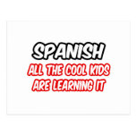 Spanish...All The Cool Kids Are Learning It
