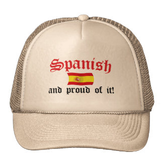 Spanish and Proud of It Trucker Hats