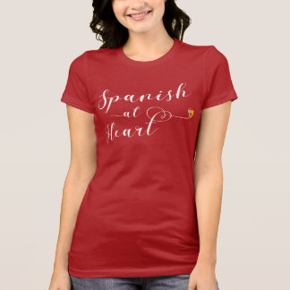 Spanish At Heart Tee Shirt, Spain