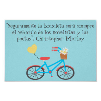 Spanish Bicycle Christopher Morley Quote Poster