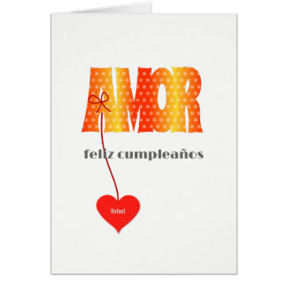 Spanish Birthday Personalized name AMOR Card