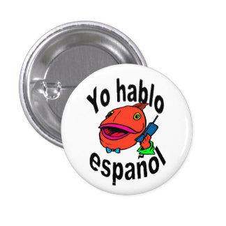 Spanish Button - Fish says Yo hablo español