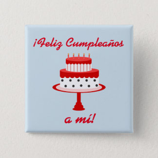 "Spanish ""Feliz cumpleaños"" ""Happy Birthday"" Button"