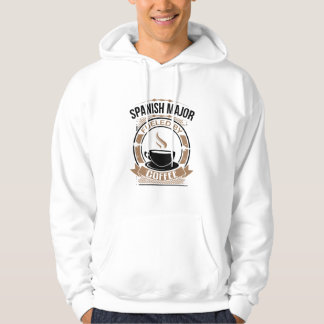 Spanish Major Fueled By Coffee Hoodie