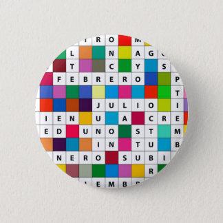 Spanish Months Design 6 Cm Round Badge