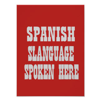 Spanish slanguage poster