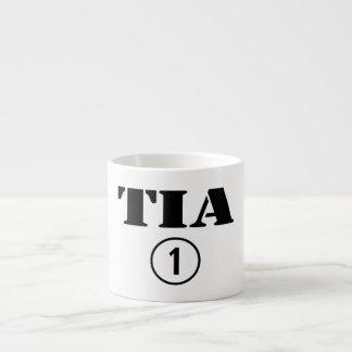 Spanish Speaking Aunts : Tia Numero Uno Espresso Cups