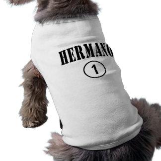 Spanish Speaking Brothers Hermano Numero Uno Dog T Shirt