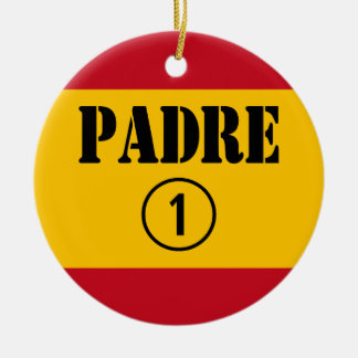 Spanish Speaking Fathers & Dads : Padre Numero Uno Ornaments