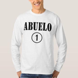 Spanish Speaking Grandfathers : Abuelo Numero Uno T-Shirt