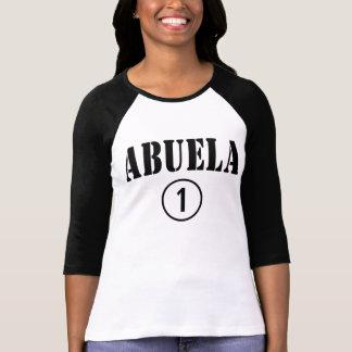 Spanish Speaking Grandmothers : Abuela Numero Uno Tshirt
