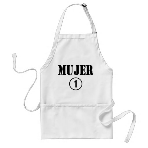 Spanish Speaking Wives : Mujer Numero Uno Aprons