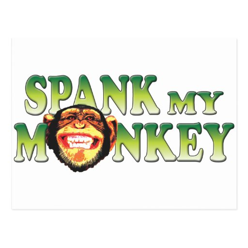 Spank My Monkey Postcard